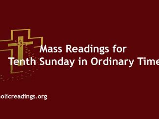 Mass Readings for Tenth Sunday in Ordinary Time