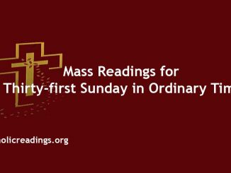 Mass Readings for Thirty-first Sunday in Ordinary Time