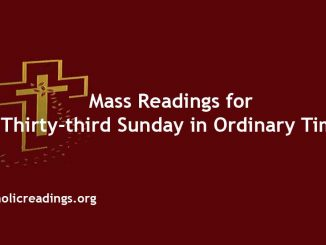 Catholic Mass Readings for Thirty-third Sunday in Ordinary Time