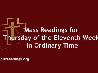 Mass Readings for Thursday of the Eleventh Week in Ordinary Time