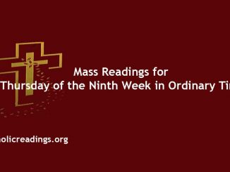 Mass Readings for Thursday of the Ninth Week in Ordinary Time