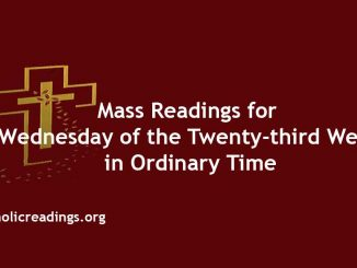 Mass Readings for Wednesday of the Twenty-third Week in Ordinary Time