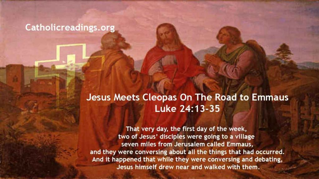 Jesus Meets Cleopas On The Road to Emmaus - Luke 24:13-35 - Bible Verse of the Day