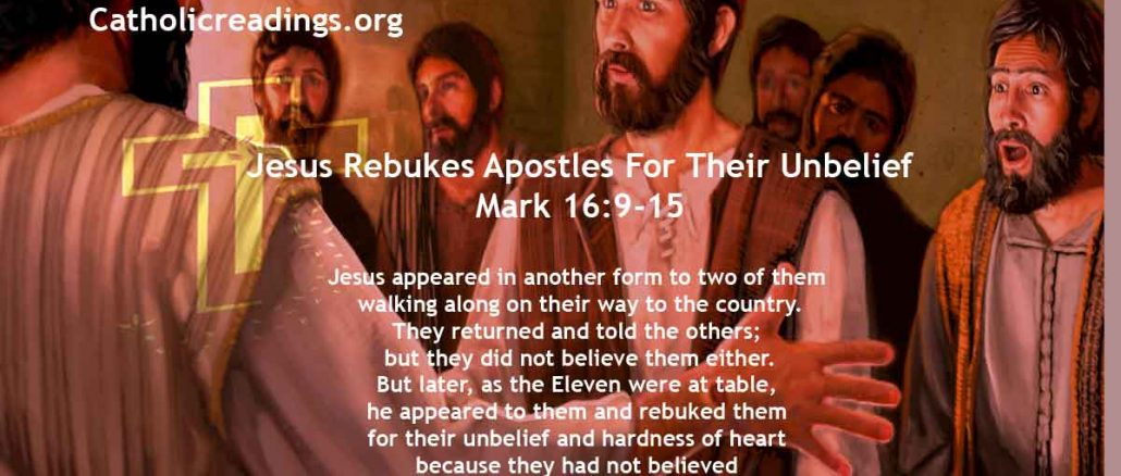 Jesus Rebukes Apostles For Their Unbelief and Hardness of Heart - Mark 16:9-15 - Bible Verse of the Day