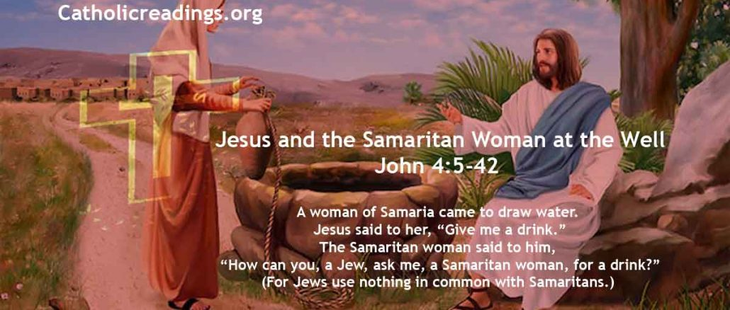 Jesus and the Samaritan Woman at the Well - John 4:5-42 - Bible Verse of the Day