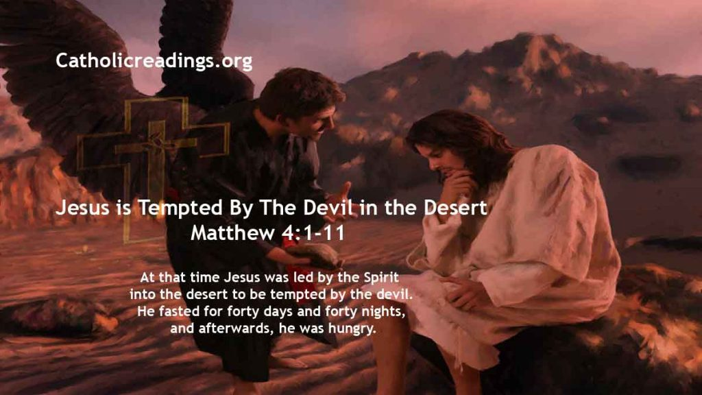 Jesus is Tempted By The Devil in the Desert - Matthew 4:1-11, Mark 1:12-15, Luke 4:1-13 - Bible Verse of the Day