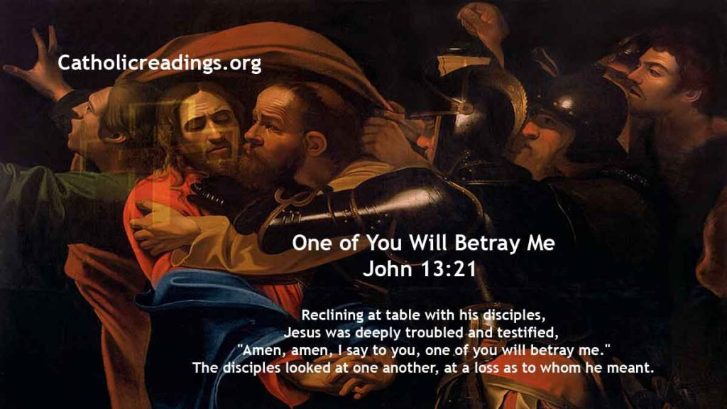 Judas Iscariot Betrays Jesus With a Kiss - John 13:21-38 - Bible Verse of the Day