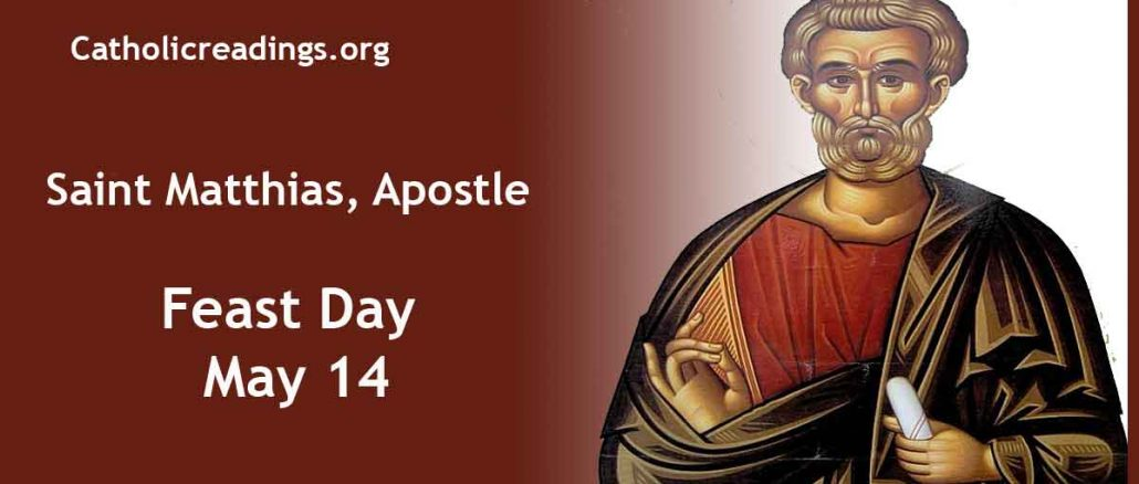 Feast of Saint Matthias - Chosing the Replacement of Judas Iscariot - Bible Verse of the Day