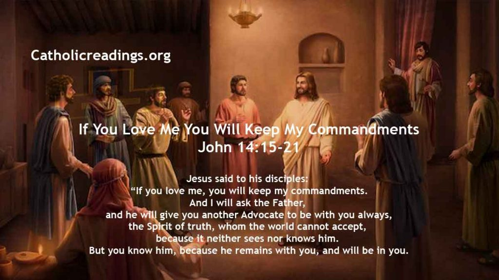 If You Love Me You Will Keep My Commandments - John 14:15-21 - Bible Verse of the Day