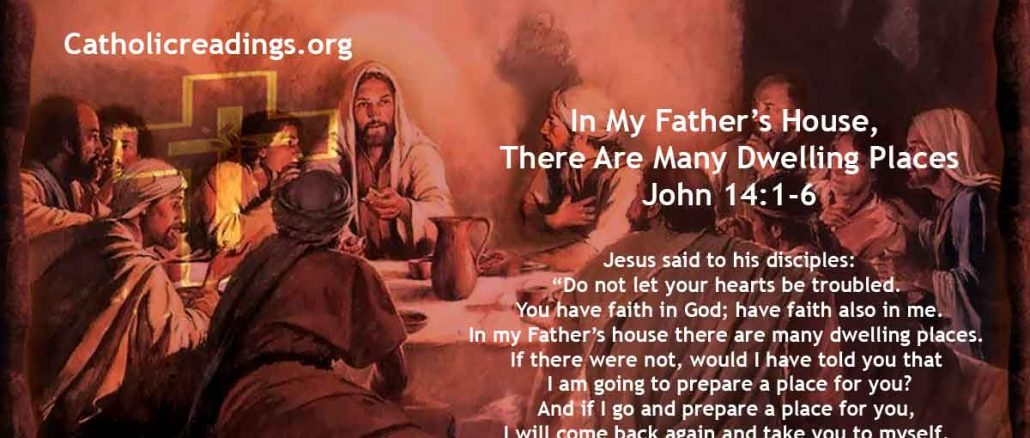 In My Father's House There Are Many Dwelling Places - John 14:1-6 - Bible Verse of the Day