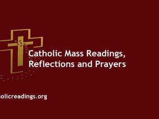 Catholic Mass Readings Reflections and Prayers