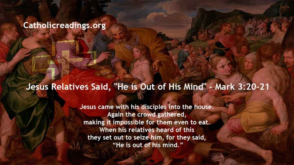 """Jesus Relatives Said, """"He is Out of His Mind"""" - Mark 3:20-21 - Bible Verse of the Day"""
