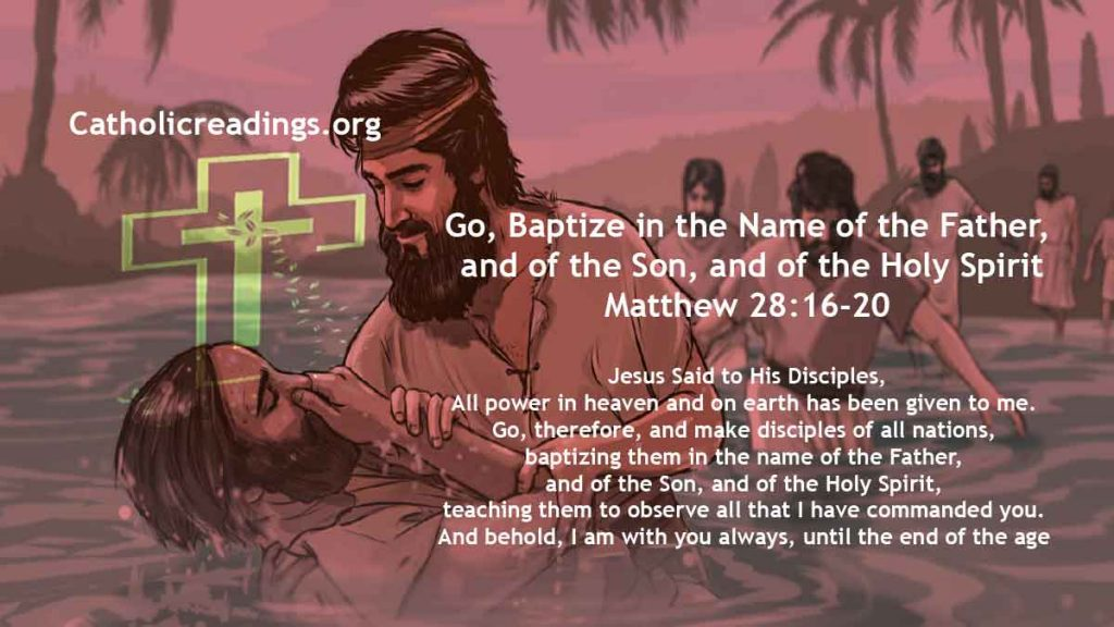 Go, Baptize in the Name of the Father, the Son, and the Holy Spirit - Matthew 28:16-20 - Bible Verse of the Day
