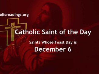 List of Saints Whose Feast Day is December 6 - Catholic Saint of the Day