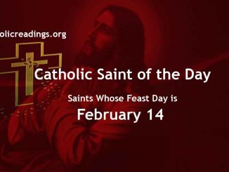 List of Saints Whose Feast Day is February 14 - Catholic Saint of the Day