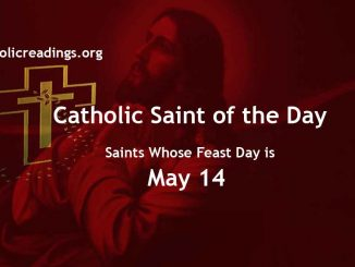 List of Saints Whose Feast Day is May 14 - Catholic Saint of the Day