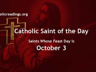 Saints Whose Feast Day is October 3 - Catholic Saint of the Day