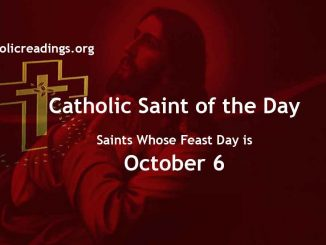 Saints Whose Feast Day is October 6 - Catholic Saint of the Day
