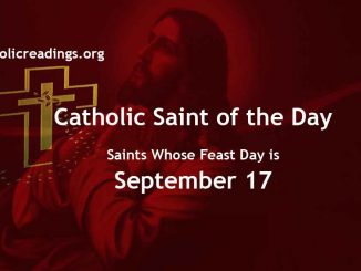 Saints Whose Feast Day is September 17 - Catholic Saint of the Day